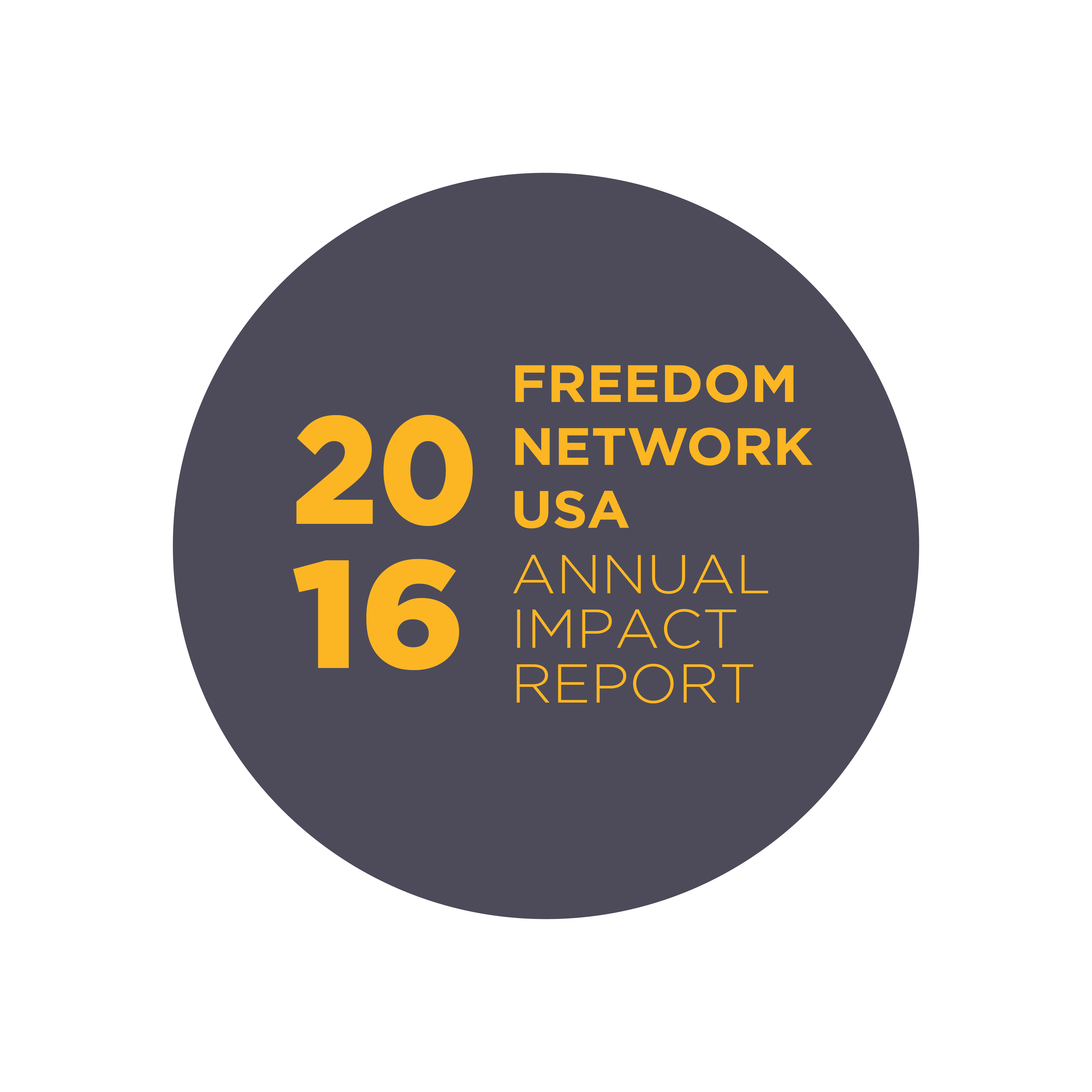 2016 freedom network usa annual impact report