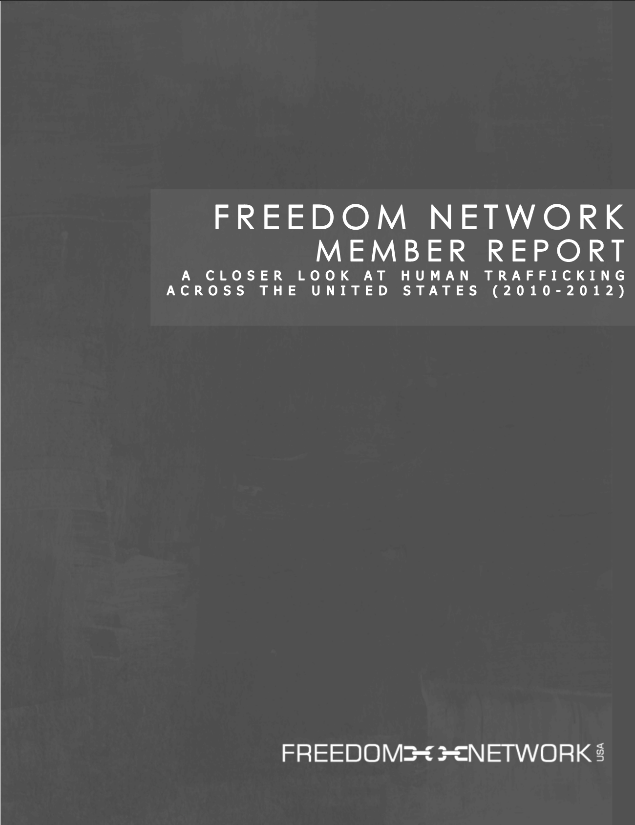 member report freedom network usa